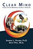 img - for Clear Mind: A Goal Setting Workbook for Agility Handlers by Shawna L. Palmer Ph.D. (2011-10-27) book / textbook / text book