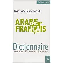 Dictionnaire arabe-français: Actualité, économie, politique