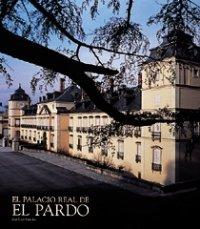Descargar Libro El Palacio Real De El Pardo José Luis Sancho Gaspar