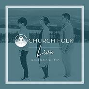 Church Folk Live Acoustic