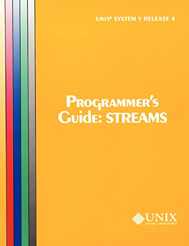 UNIX System V Release 4 Programmer's Guide Streams (Uniprocessor Version) (At&t Unix System V, Release 4. System Programmer's Series) by Prentice Hall