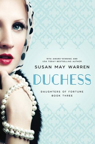 Duchess Series (Duchess (Daughters of Fortune) (Volume 3))
