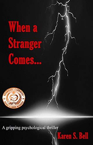 When a Stranger Comes... by Karen S. Bell ebook deal