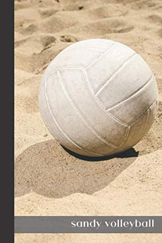 sandy volleyball: small lined Volleyball Notebook / Travel Journal to write in (6'' x 9'') 120 pages por That's my ball publish