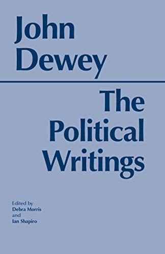 Dewey: The Political Writings (Hackett Classics)