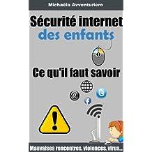 Sécurité Internet des enfants (French Edition)
