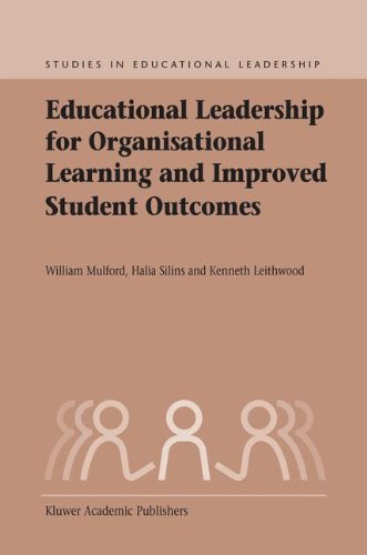 Educational Leadership for Organisational Learning and Improved Student Outcomes (Studies in Educational Leadership)