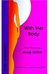 With Her Body (Conversation Pieces Book 2) Kindle Edition