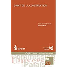 Droit de la construction (Commission Université-Palais (CUP)) (French Edition)