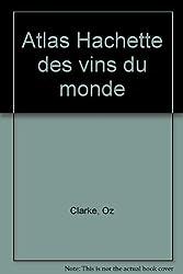 Atlas Hachette des vins du monde