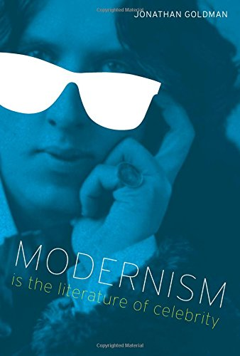Modernism Is the Literature of Celebrity (Literary Modernism) ebook