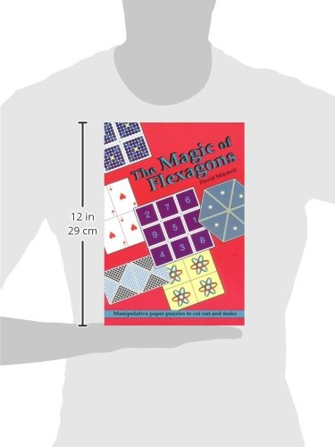 The Magic of Flexagons: Manipulative Paper Puzzles to Cut Out and ...