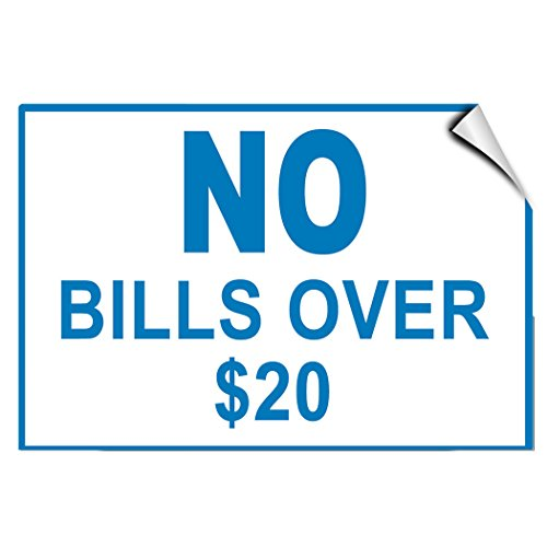 No Bills Over $20 Business Store Policy LABEL DECAL STICKER 7 inches x 5 - Policy Store