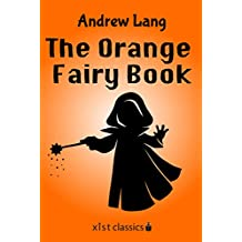 The Orange Fairy Book (Xist Classics)