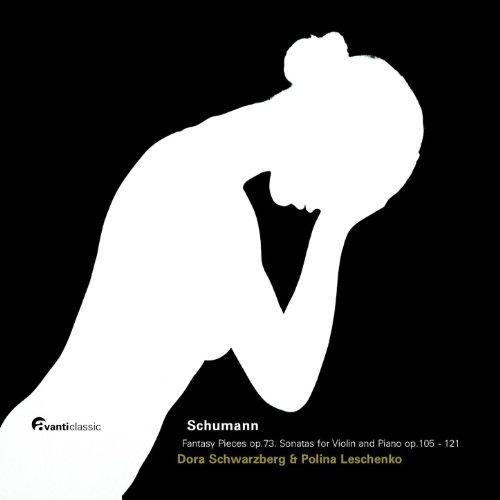 Violin Sonatas I & II (op. 105 & 121), Fantasy Pieces Op. 73