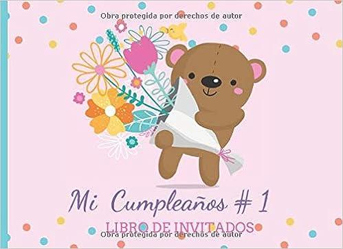 Amazon.com: Mi Cumpleaños # 1 Libro de Invitados: Libro de ...