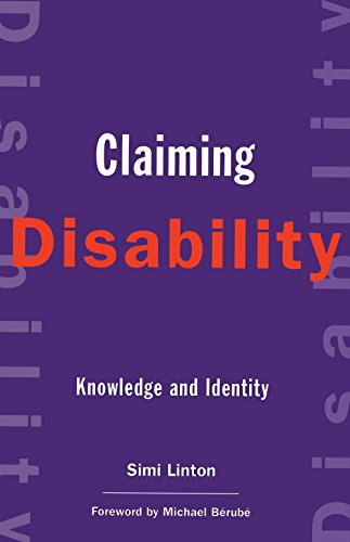 Claiming Disability: Knowledge and Identity (Cultural Front)