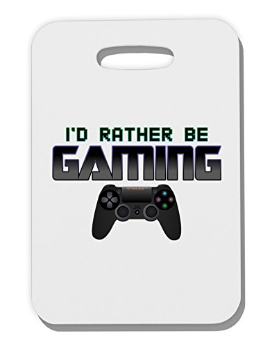 TooLoud I'd Rather Be Gaming Thick Plastic Luggage (Cargo Flight Bag)