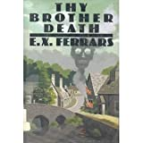 Thy Brother Death, E. X. Ferrars, 0385470924