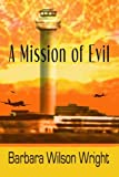 A Mission of Evil