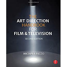 The Art Direction Handbook for Film and Television, 2nd Edition