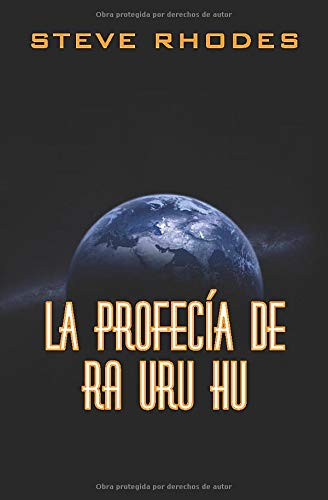 La profecía de Ra Uru Hu: Amazon.es: Rhodes, Steve, Malvar, Victoria: Libros