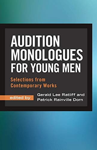 Audition Monologues for Young Men: Selections from Contemporary Works (The Best Man Actors)