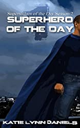 Superhero of the Day (Supervillain of the Day)