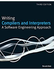 Writing Compilers and Interpreters: A Software Engineering Approach: A Modern Software Engineering Approach Using Java