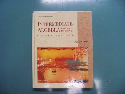 Intermediate Algebra With Early Functions (Mathematics)