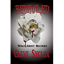 Bedeviled - What About Beatrice