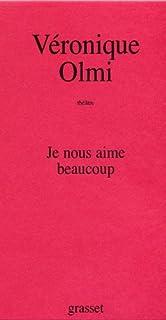 Je nous aime beaucoup, Olmi, Véronique
