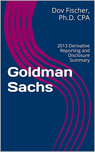 goldman-sachs-2013-derivative-reporting-and-disclosure-summary