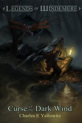 Book: Curse of the Dark Wind (Legends of Windemere Book 6) by Charles E. Yallowitz