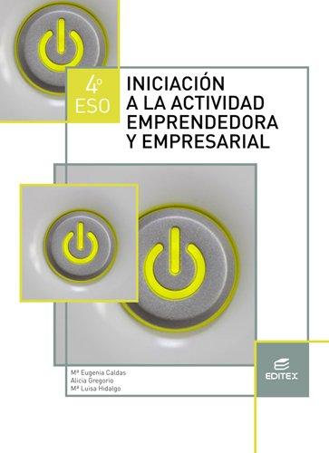 Iniciación a la actividad emprendedora y empresarial 4º ESO ...