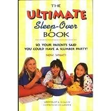 The Ultimate Sleep-Over Book