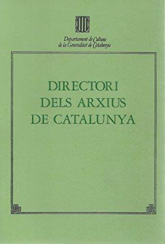Directori dels arxius de Catalunya (Guies, Inventaris i Catàlegs. Sèrie Guies) por Vv.Aa.