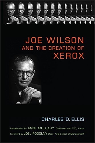 Joe Wilson and the Creation of Xerox ebook