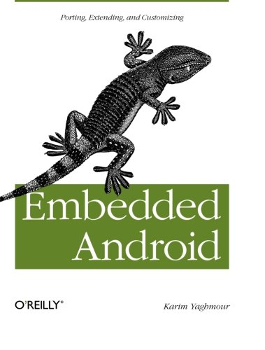 embedded-android-porting-extending-and-customizing