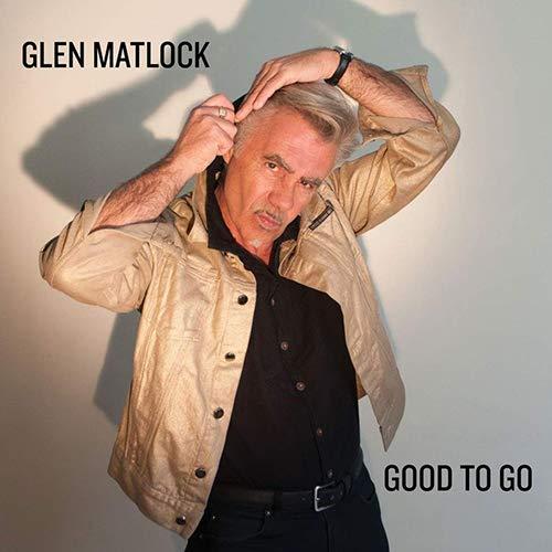 GLEN MATLOCK『Good To Go』