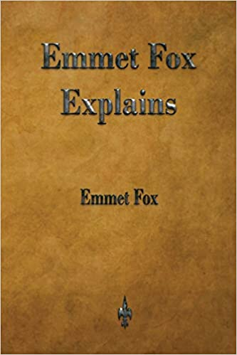 Emmet Fox Explains Fox Emmet 9781603867498 Amazon Com Books