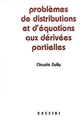 Problèmes de distributions et d'équations aux dérivées partielles