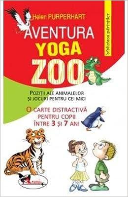 AVENTURA YOGA ZOO - POZITII ALE ANIMALELOR SI JOCURI PENTRU ...