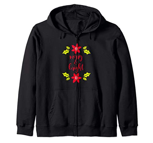 (Merry & Bright Christmas Poinsettia Holly Zip Hoodie)