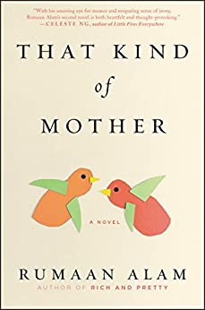 That Kind of Mother: A Novel by [Alam, Rumaan]
