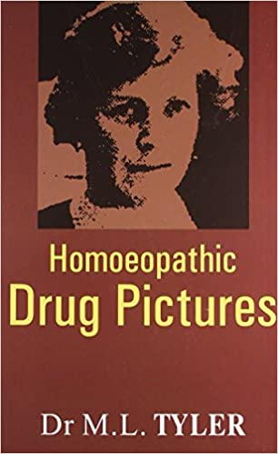 Homeopathic Drug Pictures: Dr  Margaret Lucy Tyler