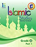 ICO Islamic Studies Workbook: Grade 4, Part 1
