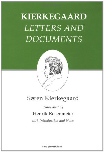 Letters and documents : Kierkegaard's Writings, Vol 25