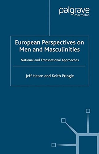 European Perspectives on Men and Masculinities: National and Transnational Approaches