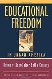 Educational Freedom in Urban America, David Salisbury, Casey, Jr. Latique, 1930865562